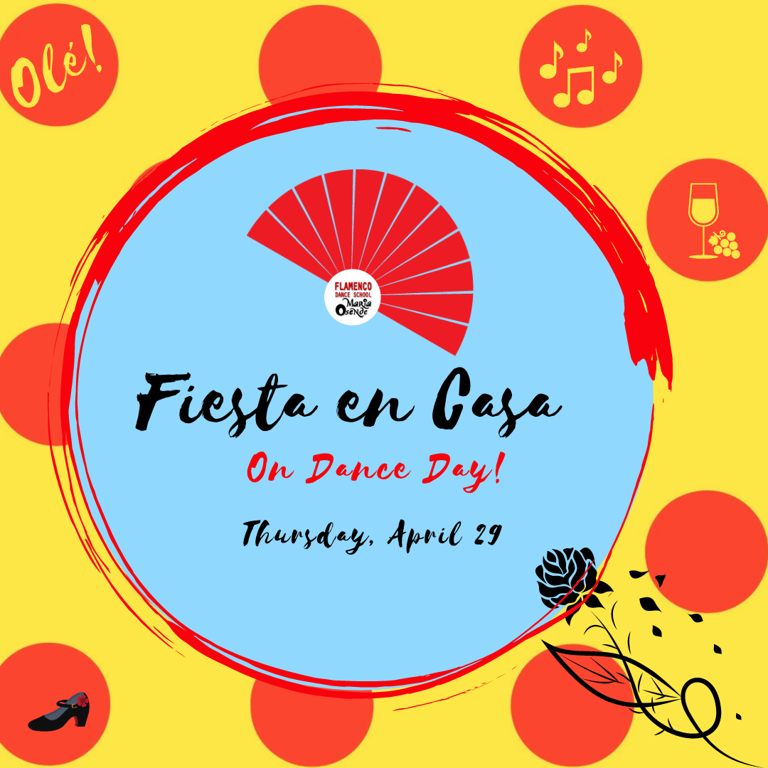 Fiesta en Casa for International Dance Day!