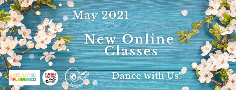 May Online Flamenco Classes 2021
